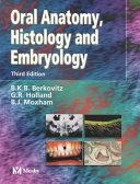 Oral Anatomy, Embryology and Histology