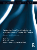 Intertextual and Interdisciplinary Approaches to Cormac McCarthy [Pdf/ePub] eBook