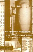 Chambres séparées?: over hedendaagse kunst en macht