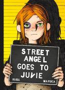 Street Angel Goes To Juvie
