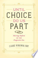 Until Choice Do Us Part