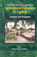 Experiences Innovations And Issues In Agricultural Extension In Uganda