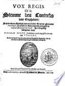 Vox regis of de stemme des conincks van Enghelant: sijnde als een apologij van een seecker tractaet ghenaemt Vox populi, of gelijck in Nederduytsch overgeset is Conseio of Spaanschen Raedt