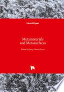 Metamaterials and Metasurfaces