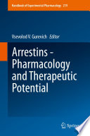 Arrestins   Pharmacology and Therapeutic Potential