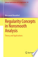 Regularity Concepts in Nonsmooth Analysis Book