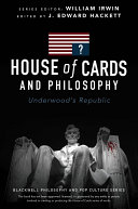 Pdf House of Cards and Philosophy Telecharger