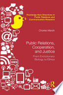 Public Relations, Cooperation, and Justice  : From Evolutionary Biology to Ethics