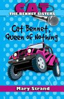 Cat Bennet  Queen of Nothing