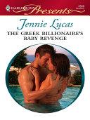 The Greek Billionaire's Baby Revenge [Pdf/ePub] eBook
