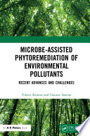 Microbe Assisted Phytoremediation of Environmental Pollutants