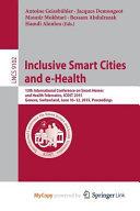 Inclusive Smart Cities and E Health