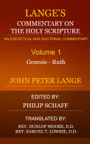 Lange's Commentary on the Holy Scripture, Volume 1
