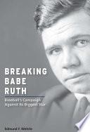 Breaking Babe Ruth