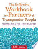 The Reflective Workbook for Partners of Transgender People