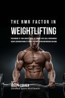 The Rmr Factor in Weightlifting