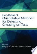 Handbook of Quantitative Methods for Detecting Cheating on Tests