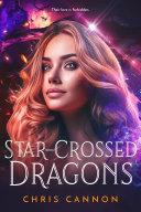 Star-Crossed Dragons Pdf