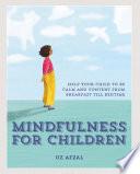 Mindfulness for Children Book