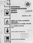 Briefs of Fatal Accidents Involving Weather as a Cause factor  U S  General Aviation Book