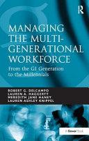 Managing the Multi Generational Workforce Book