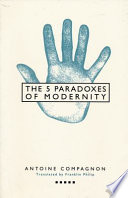 The Five Paradoxes of Modernity