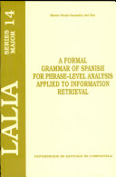 A Formal Grammar of Spanish for Phrase-level Analysis Applied to Information Retrieval