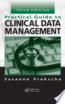 Practical Guide to Clinical Data Management  Third Edition