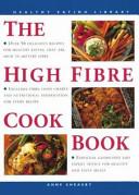 The High Fiber Cookbook