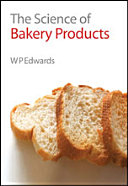 Pdf The Science of Bakery Products