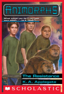 The Resistance (Animorphs #47) Pdf
