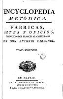 Encyclopedia metòdica: fábricas, artes y oficios, 1