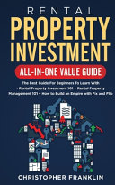 Rental Property Investment All in One Value Guide