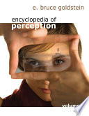 """Encyclopedia of Perception"" by E. Bruce Goldstein"