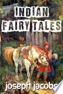 Indian Fairy Tales  Illustrated Edition