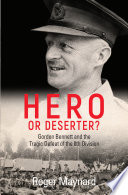 Hero or Deserter? by Roger Maynard