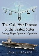 The Cold War Defense of the United States