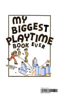 My Biggest Playtime Book Ever 07933