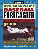 Ron Shandler s Baseball Forecaster 2004