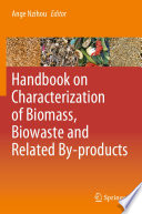 Handbook On Characterization Of Biomass Biowaste And Related By Products Book PDF