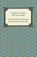 Lazarillo de Tormes and The Swindler