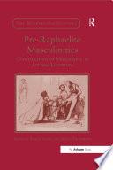 Pre Raphaelite Masculinities