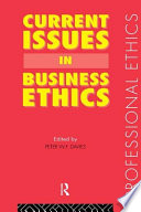 Current Issues in Business Ethics