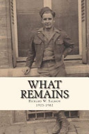 What Remains: The Poems of Richard Walter Salmon