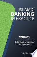 Islamic Banking In Practice Volume 3