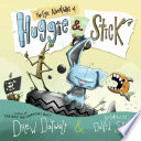 link to The epic adventures of Huggie & Stick in the TCC library catalog