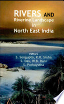 Rivers And Riverine Landscape In North East India