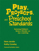 Play  Projects  and Preschool Standards Book PDF