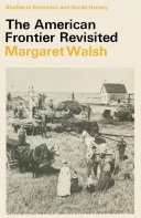 The American Frontier Revisited