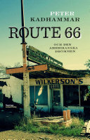 Route 66 och den amerikanska drömmen [Pdf/ePub] eBook